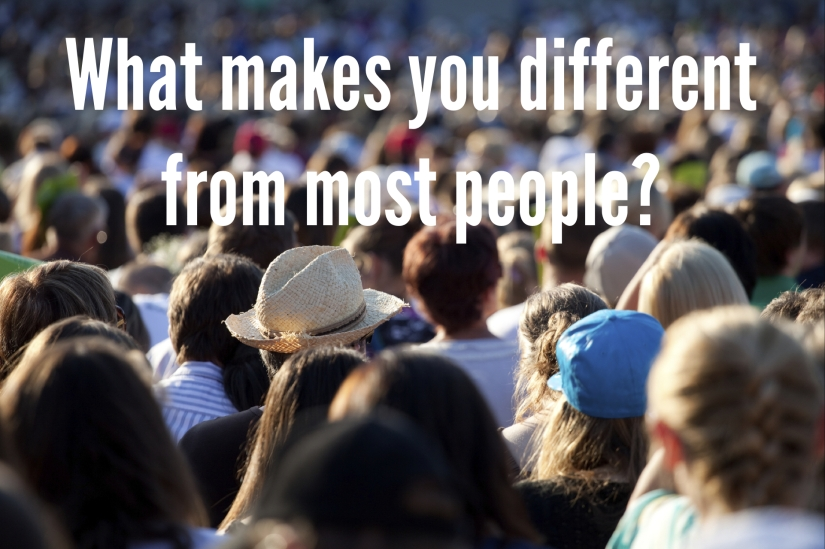 What's the Difference Between You and Most People?