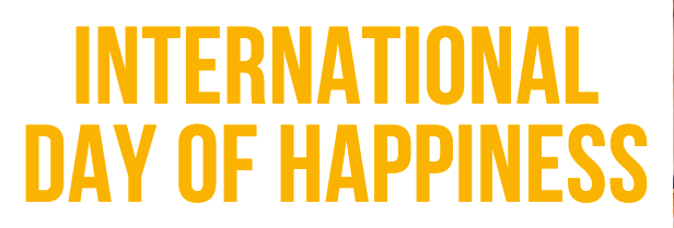 International Day ofHappiness
